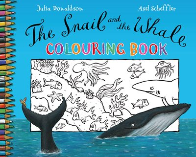 Book cover for The Snail and the Whale Colouring Book